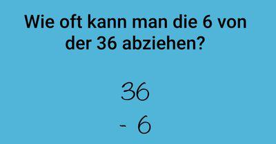 Wie oft kann man die 6 von der 36 abziehen?