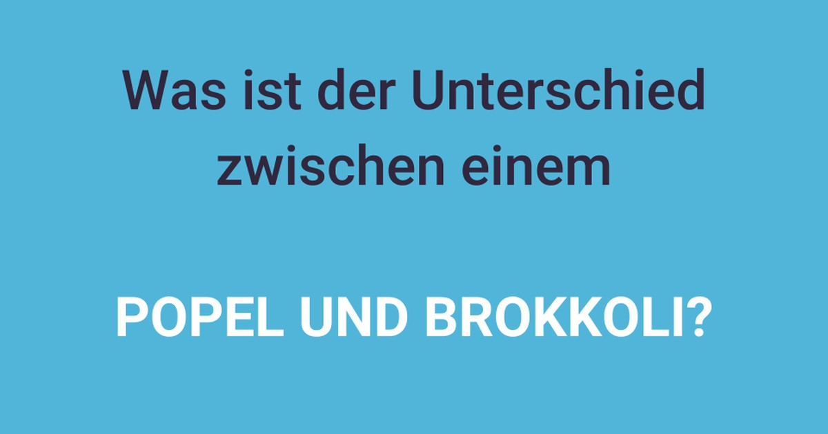 Popel & Brokkoli